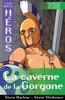 C'est moi le héros : La caverne de la Gorgone