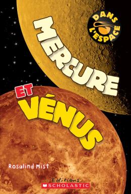 Dans l'espace : Mercure et Vénus
