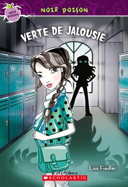Noir poison : N° 11 - Verte de jalousie