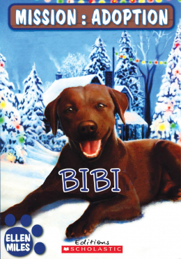Mission : adoption : Bibi