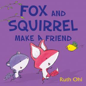 Fox and Squirrel Make a Friend Cover