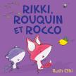 Rikki, Rouquin et Rocco