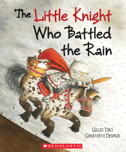 The Little Knight Who Battled the Rain