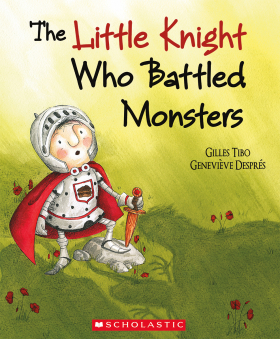 The Little Knight Who Battled Monsters