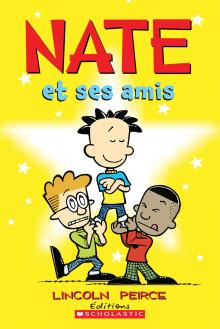 Nate et ses amis