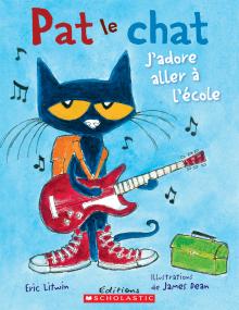 Pat le chat : J'adore aller à l'école