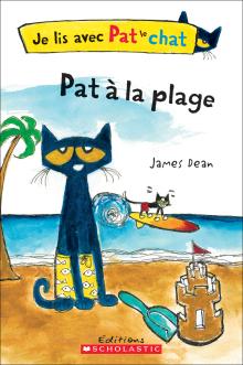 Je lis avec Pat le chat : Pat à la plage