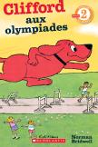 Je peux lire! Niveau 2 : Clifford aux olympiades