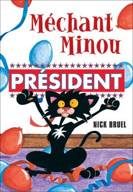 Méchant Minou : Président