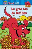 Lis avec Clifford : Le gros tas de feuilles