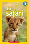 National Geographic Kids : En safari (niveau 1)