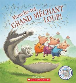 Contes réinventés : Mouche-toi, grand méchant loup!