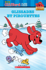 Lis avec Clifford : Glissades et pirouettes