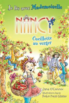 Je lis avec Mademoiselle Nancy : Cueillette au verger
