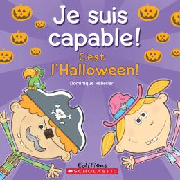 Je suis capable! C'est l'Halloween!