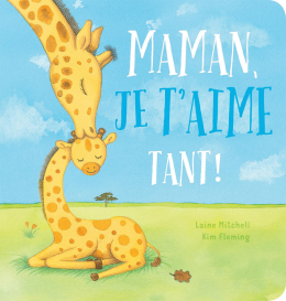 Maman, je t'aime tant!