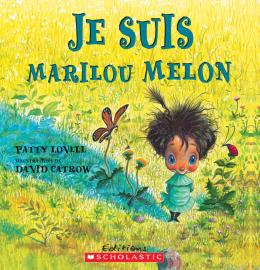 Je suis Marilou Melon