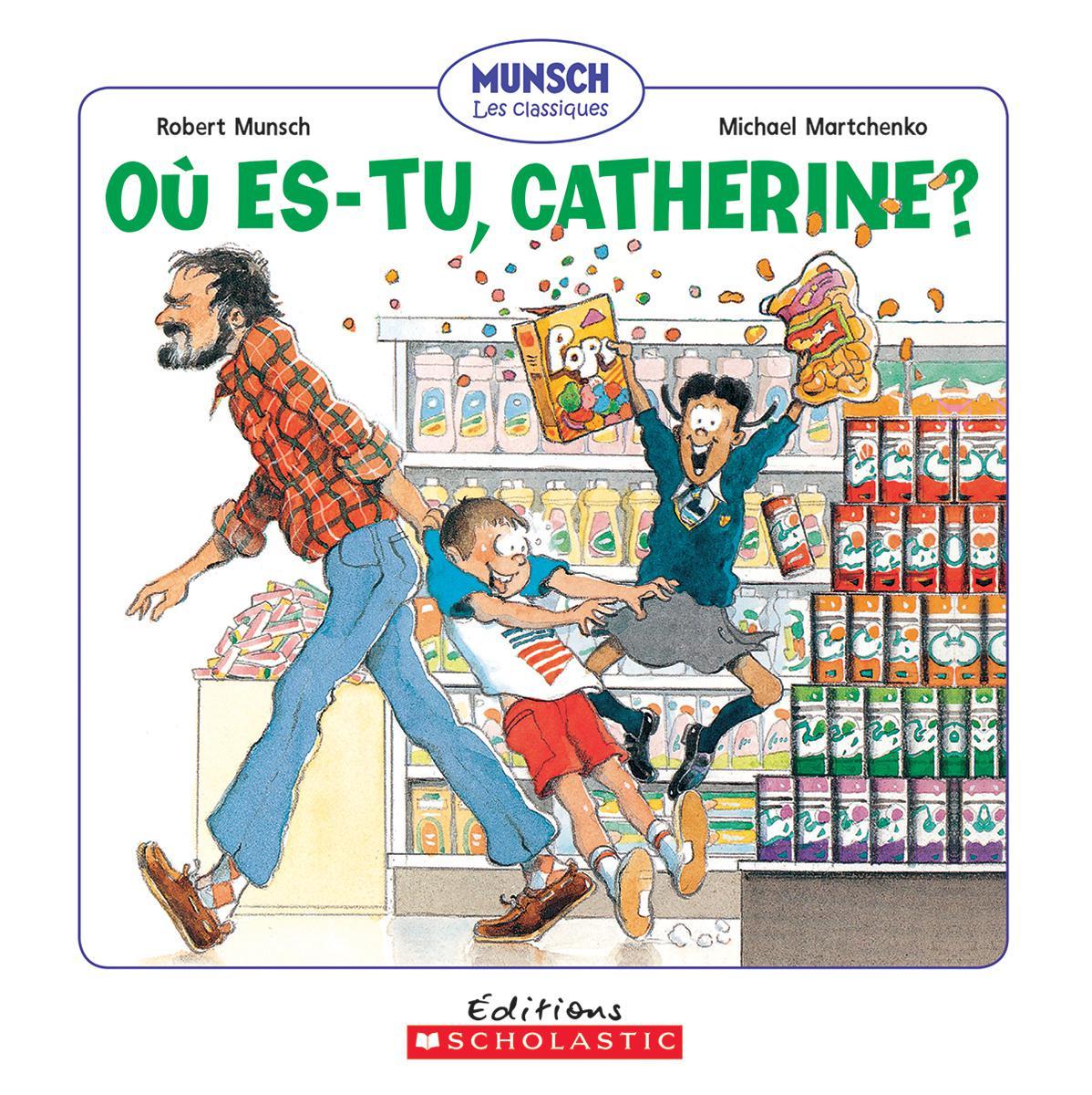 O� es-tu, Catherine?