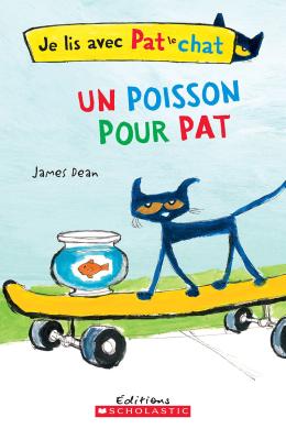 Je lis avec Pat le chat : Un poisson pour Pat