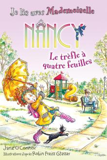Je lis avec Mademoiselle Nancy : Le trèfle à quatre feuilles