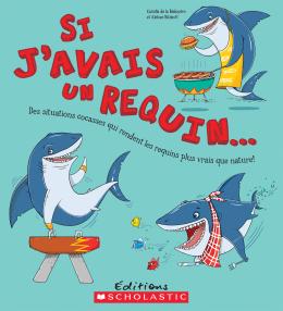 Si j'avais un requin...