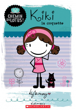 Chemin du Lotus : N° 1 - Kiki la coquette