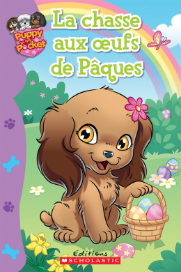 Puppy in My Pocket : La chasse aux oeufs de Pâques