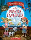Les Bâbord-Tribord et les pirates fantômes