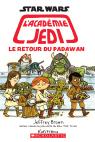 Star Wars : l'académie Jedi : N° 2 - Le retour du Padawan