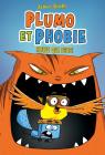 Plumo et Phobie : N° 1 - Sauve qui peut!