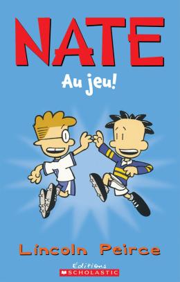Nate : Au jeu!