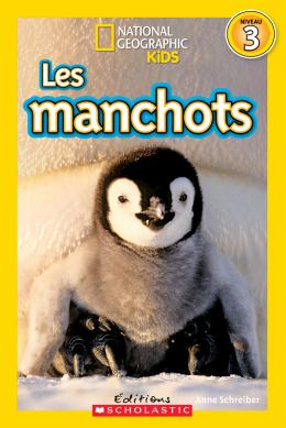 National Geographic Kids : Les manchots (niveau 3)