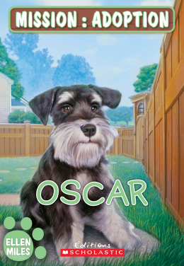 Mission : adoption : Oscar