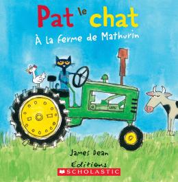 Pat le chat : À la ferme de Mathurin