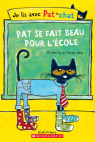 Je lis avec Pat le chat : Pat se fait beau pour l'école