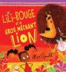 Lili-Rouge et le gros méchant lion