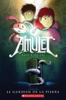 Amulet : N° 1 - Le gardien de la pierre