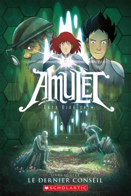 Amulet : N° 4 - Le dernier conseil