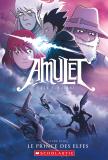 Amulet : N° 5 - Le prince des Elfes