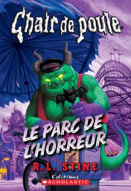 Chair de poule : Le parc de l'horreur