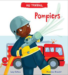 Au travail : Pompiers