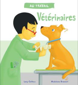 Au travail : Vétérinaires