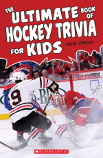 Ultimate Book of Hockey Trivia for Kids, The