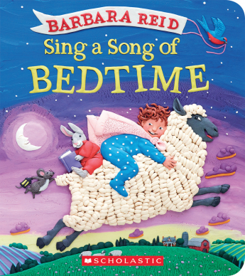 Barbara Reid's Sing a Song of Bedtime