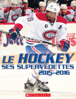 Le hockey : ses supervedettes 2015-2016