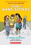 Le Club des Baby-Sitters : N° 2 - Le secret de Stacey