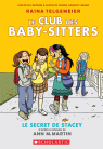Le Club des Baby-Sitters : N° 2 - Le secret de Stacey