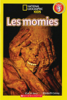 National Geographic Kids : Les momies (niveau 3)