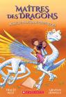 Maîtres des dragons : N° 2 - Au secours du dragon du Soleil