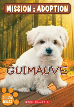 Mission : adoption : Guimauve